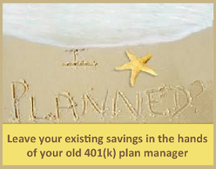 401(k) Planning - Leaving your old 401(k) behind?